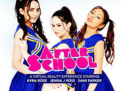 After School featuring Sami Parker, Kyra Rose, and Jenna J Ross - NaughtyAmericaVR
